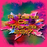 A Taste Of Trance 2017 Part 3