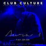 Emission Club Culture // 07-10-2016 // Special Guest : Dj Aura1