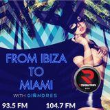 Ibiza To Miami (10/27/16)