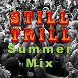 StillTrill SummerMix (Live)
