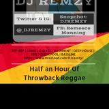 Half an Hour Of Throwback Reggae - (@_DJRemzy)