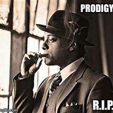 PRODIGY R.I.P.(1974-2017)