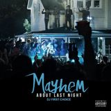 Mayhem - About Last Night (Memorial Day Mix 2015)