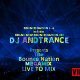 DJ Andtrance Presents the Official Bounce Nation Mega Mix