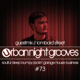 Urban Night Grooves 73 - Guestmix by Lombard Street