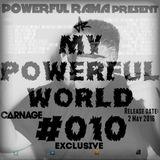 MY POWERFUL WORLD #010