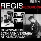2018-08-24 - Regis @ Downwards 25th Anniversary, Berlin Atonal