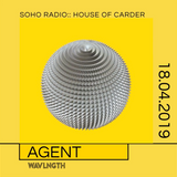 House of Carder x Wavlngth #4 with Agent
