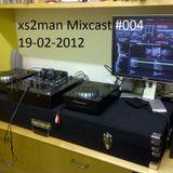 xs2man cloudcast #004 19-02-2012