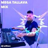 mega tallava mix