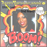 BMR FROM US 2 U (Janine Bday) 2ND MARCH 2019 PART ONE!