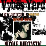 VYBES YARD - Special Guest Nicole Dubtastic - 6-12-2015