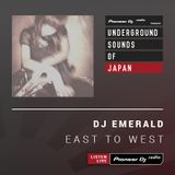 DJ Emerald - East To West #29 (Underground Sounds of Japan)