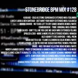 #128 StoneBridge BPM Mix