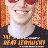 The Beat Lebauski (Side B)