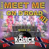 MEET ME ON D'ROAD MIX 2K17 [CARNIVAL EDITION] VOL.1
