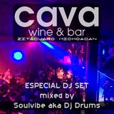 Cava Wine & Bar Especial Dj Set Mixed By Dj Drums