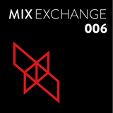 Mix Exchange 006 - Lakker x Rory ST. John