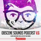 Obscene Sounds Podcast #6