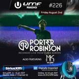 UMF Radio 226 - Porter Robinson & MK Ultra