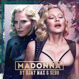 Madonna by DJay Max & SebH
