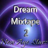 Dream Mixtape 2 - Powerful Illutions #12