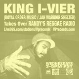 1-15-14 KING I-VIER TAKES OVER RANDY'S REGGAE RADIO!