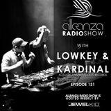 Jewel Kid presents Alleanza Radio Show - Ep. 131 Lowkey & Kardinal