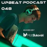 UpBeat 048 Guest Mix by Matt Bukovski (Galaxy x True2Trance Special)
