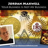 Jordan Maxwell - Your Business Is Not My Business