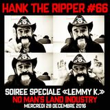 HANK THE RIPPER #66 - NO MAN'S LAND INDUSTRY - SPECIAL LEMMY