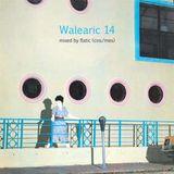【Walearic 14】by Flatic