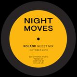 Night Moves 052_Roland guest mix (07-10-2018)@Framed.fm