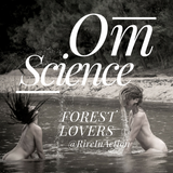 OmScience: (Dj R.I.A) Forest Lovers