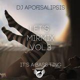Let's MIRMIX Vol.3 - It's a Bass Ting