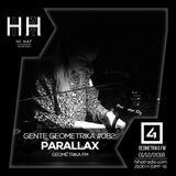 Parallax @ Gente Geométrika #082