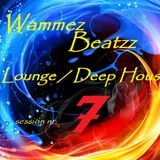 Wammez Beatzz Lounge - Deep House Session nr 7