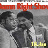 Damn Right Show 18. Jan '17