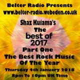 Shaz Kuiama - Shaz Kuiama's Best Of 2017 PT One - Rock - 4th January 2018