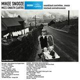 Mikee Snooze - Mics Gwaith Cartre (BBC Radio Cymru)
