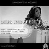 DJ FmSteff - Megamix 2015 (Miss Independent Riddim)