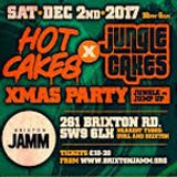 DJ ACEE LIVE (Jungle Cakes) @ Hot Cakes x Jungle Cakes Xmas Party @ Brixton Jamm 2/12/17
