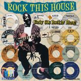 Early 60s Blues - ROCK THIS HOUSE