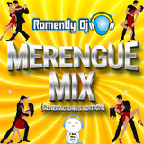 Romendy Dj - Merengue Mix (Generaciones Editon)