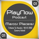Tribute To Vocals - Marcos  Placeres / PlayNow