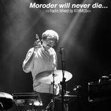 Moroder will never die...