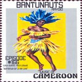 BantuNauts Raydio - Cameroonian Music Be Like!!! (Episode 166) with Guest Rita Lebbie... 3-17-18