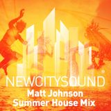 NCS Resident's Mix: Matt Johnson - Summer House Mix 2015