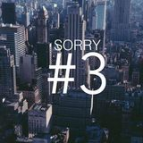 Sorry For This Mix #3