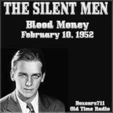 The Silent Men - Blood Money (02-10-52)